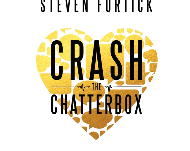 Crash the Chatterbox, by Steven Furtick