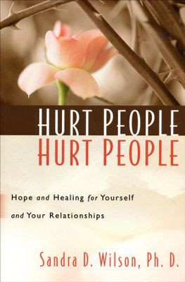 Hurt People Hurt People by Sandra Wilson